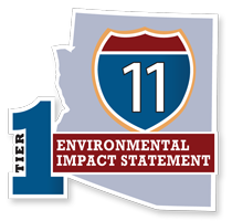 Interstate 11 Corridor Tier 1 Environmental Impact Statement, Nogales to Wickenburg